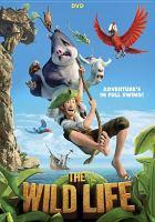 Imagen de portada para The wild life [videorecording DVD]