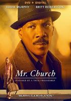 Cover image for Mr. Church [videorecording DVD]