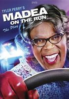 Cover image for Madea on the run : the play [videorecording DVD]
