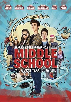 Cover image for Middle school : the worst years of my life [videorecording DVD]