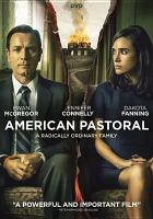 Cover image for American pastoral [videorecording DVD]