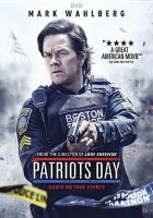 Cover image for Patriots Day [videorecording DVD]