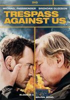 Cover image for Trespass against us [videorecording DVD]