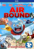 Cover image for Air bound [videorecording DVD]