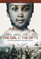 Cover image for The girl with all the gifts [videorecording DVD]