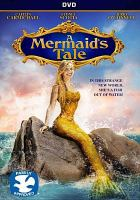 Cover image for A mermaid's tale [videorecording DVD]