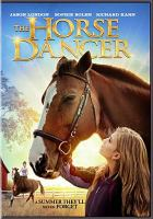 Cover image for The horse dancer [videorecording DVD]