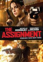 Cover image for The assignment [videorecording DVD]