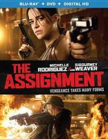 Cover image for The assignment [videorecording Blu-ray]