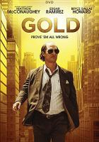 Cover image for Gold [videorecording DVD] (Matthew McConaughey version)