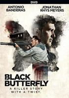 Cover image for Black butterfly [videorecording DVD]