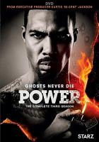 Cover image for Power. Season 3, Complete [videorecording DVD]