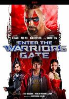 Cover image for Enter the warriors gate [videorecording DVD]