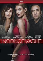 Cover image for Inconceivable [videorecording DVD]