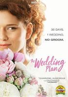 Cover image for The wedding plan [videorecording DVD]