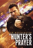 Cover image for The hunter's prayer [videorecording DVD]