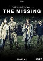 Cover image for The missing. Season 2, Complete [videorecording DVD] (James Nesbitt version)
