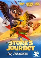 Cover image for A stork's journey [videorecording DVD]