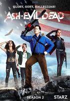 Cover image for Ash vs evil dead. Season 2, Complete [videorecording DVD]
