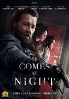 Cover image for It comes at night [videorecording DVD]