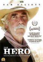 Cover image for Hero [videorecording DVD] (Sam Elliott version)
