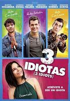 Cover image for 3 idiotas [videorecording DVD] : atrÔevete a ser un idiota = 3 idiots