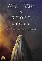 Cover image for A ghost story [videorecording DVD] (Casey Affleck version)