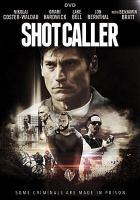 Cover image for Shot caller [videorecording DVD]