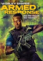 Cover image for Armed response [videorecording DVD]