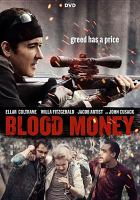Cover image for Blood money [videorecording DVD]