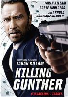 Cover image for Killing Gunther [videorecording DVD]