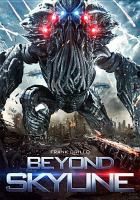 Cover image for Beyond skyline [videorecording DVD]