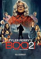 Cover image for Tyler Perry's Boo 2! : a Madea Halloween [videorecording DVD]