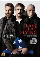 Cover image for Last flag flying [videorecording DVD]