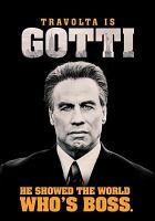 Imagen de portada para Gotti [videorecording DVD]