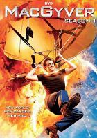 Cover image for MacGyver. Season 1, Complete [videorecording DVD] (Lucas Till version)