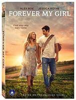 Cover image for Forever my girl [videorecording DVD]