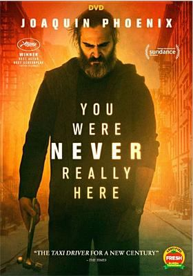Cover image for You were never really here [videorecording DVD]