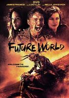 Cover image for Future world [videorecording DVD] (James Franco version)