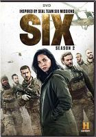 Cover image for Six. Season 2, Complete [videorecording DVD]