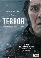 Imagen de portada para The terror. Season 1, Complete [videorecording DVD]