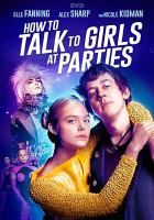 Imagen de portada para How to talk to girls at parties [videorecording DVD]