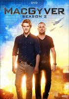 Cover image for MacGyver. Season 2, Complete [videorecording DVD] (Lucas Till version).