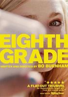 Cover image for Eighth grade [videorecording DVD]