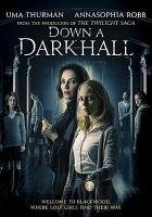 Cover image for Down a dark hall [videorecording DVD]