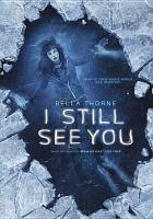 Imagen de portada para I still see you [videorecording DVD]