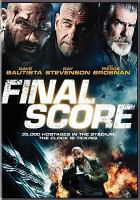 Cover image for Final score [videorecording DVD]