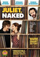 Cover image for Juliet, naked [videorecording DVD]