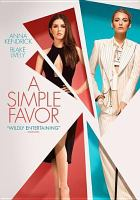 Cover image for A simple favor [videorecording DVD]
