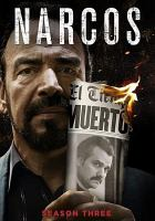 Cover image for Narcos. Season 3, Complete [videorecording DVD]